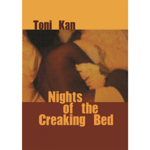 Toni-Kan-Nights-Of-The-Creaking-Bed-FAB-Book-Review-1